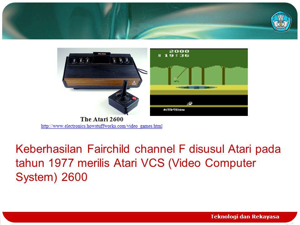 Keberhasilan Fairchild channel F disusul Atari pada tahun 1977 merilis Atari VCS (Video Computer System) 2600