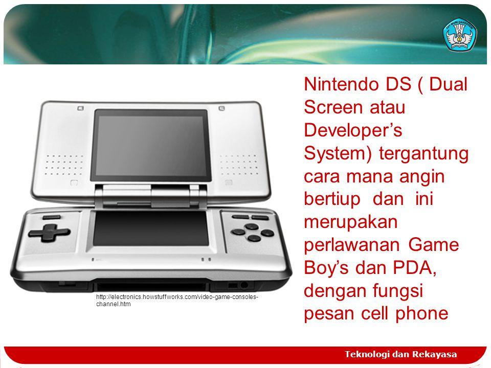 Nintendo DS ( Dual Screen atau Developer's System) tergantung cara mana angin bertiup dan ini merupakan perlawanan Game Boy's dan PDA, dengan fungsi pesan cell phone