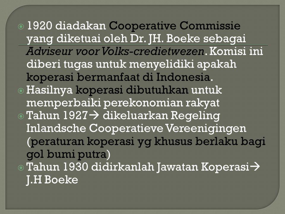 1920 diadakan Cooperative Commissie yang diketuai oleh Dr. JH