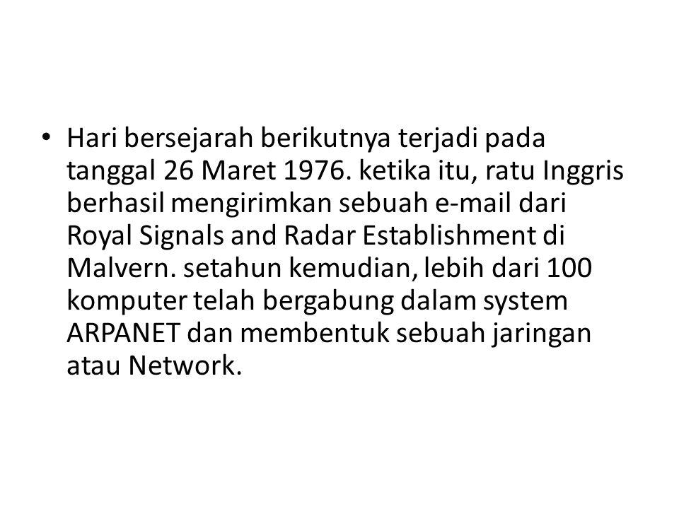 Hari bersejarah berikutnya terjadi pada tanggal 26 Maret 1976