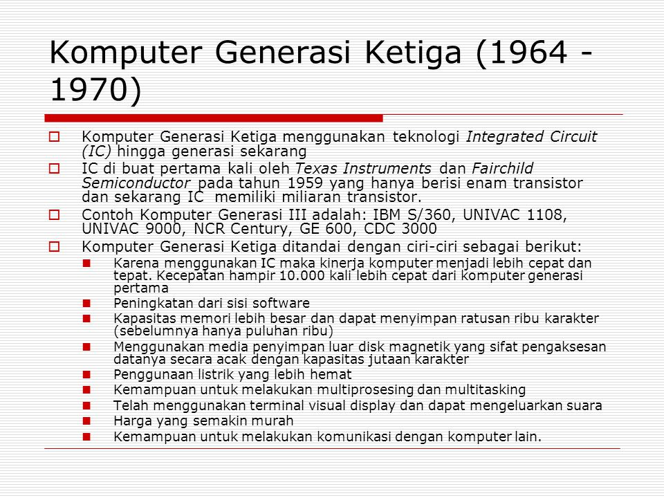 Komputer Generasi Ketiga (1964 - 1970)