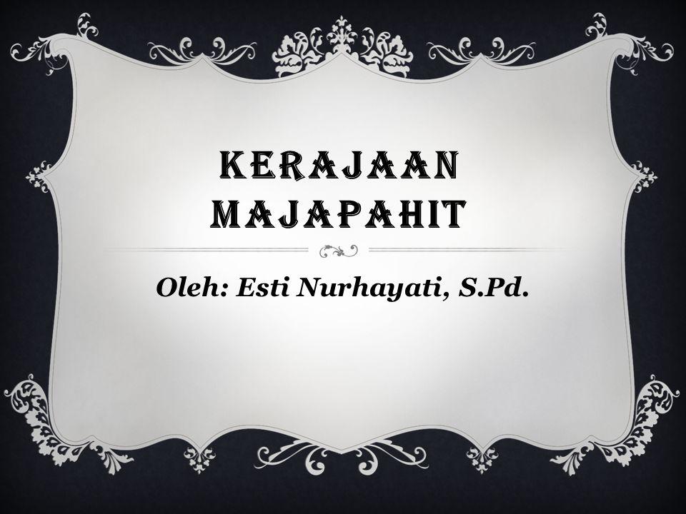 Oleh: Esti Nurhayati, S.Pd.