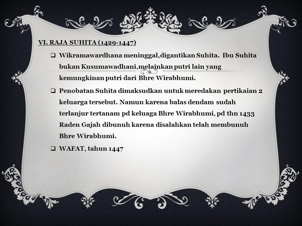 VI. RAJA SUHITA (1429-1447)