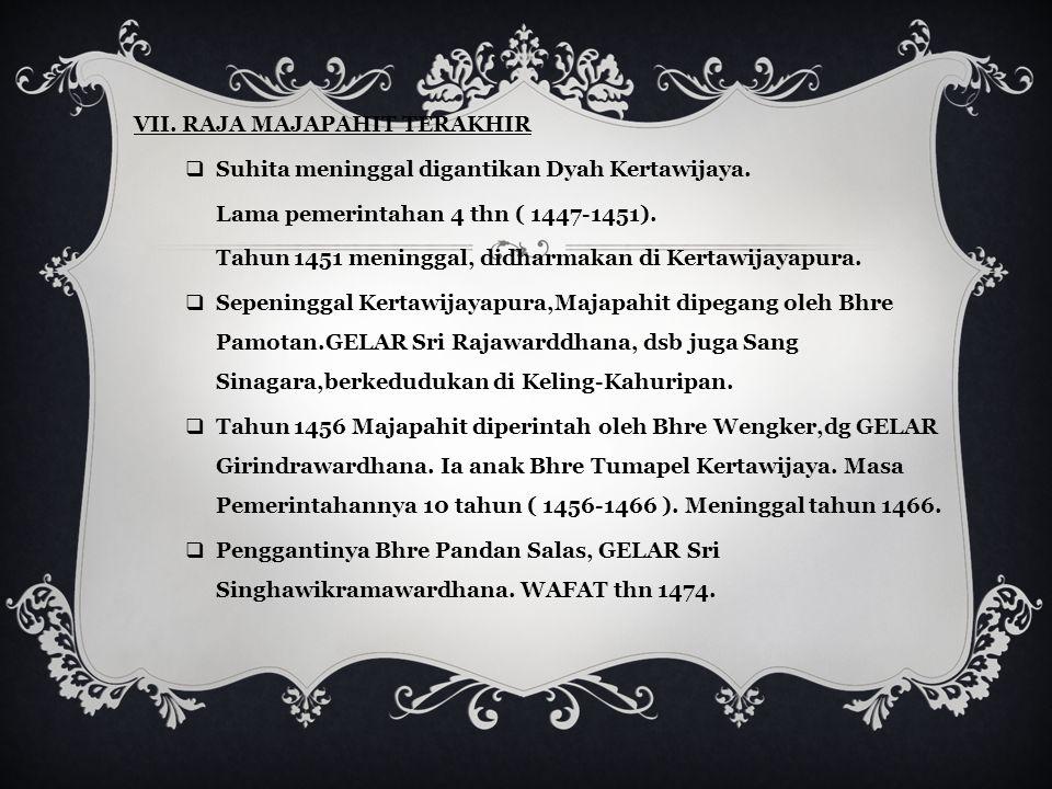 VII. RAJA MAJAPAHIT TERAKHIR