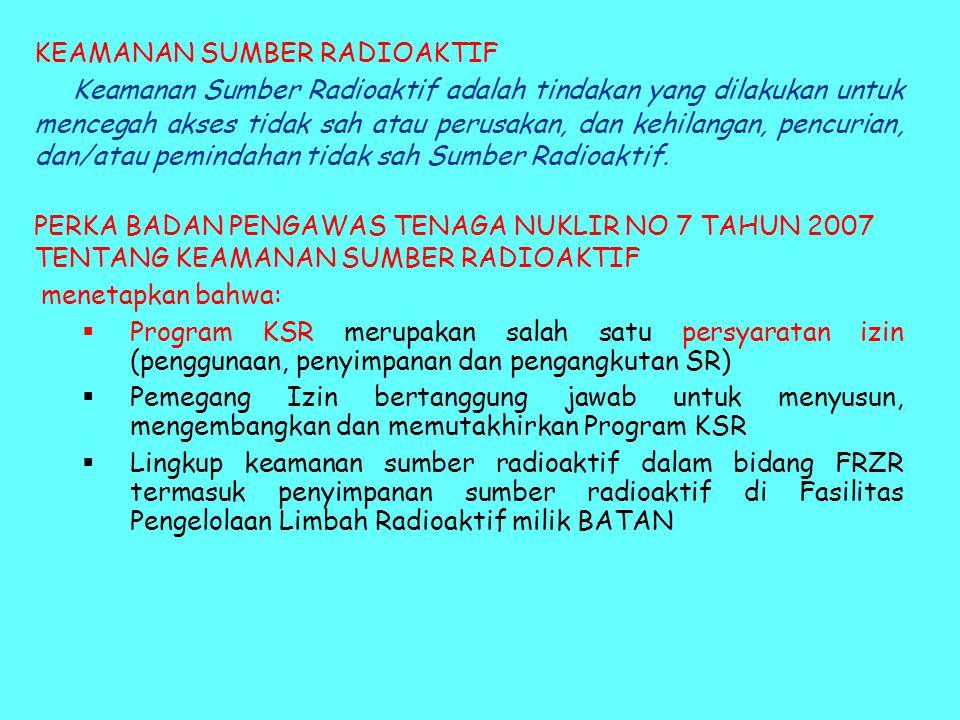 KEAMANAN SUMBER RADIOAKTIF