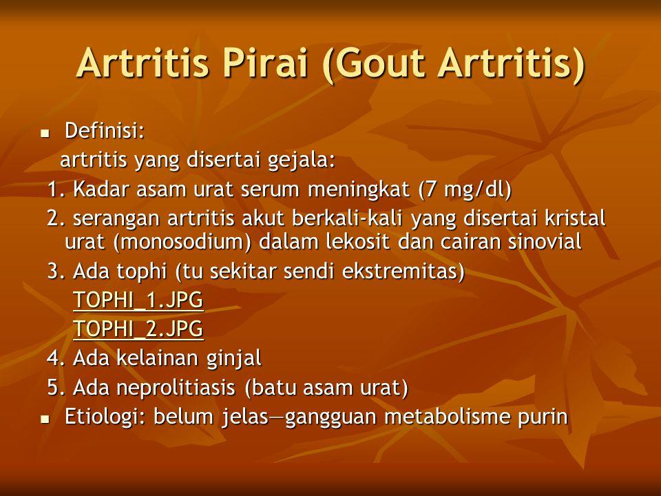 Artritis Pirai (Gout Artritis)