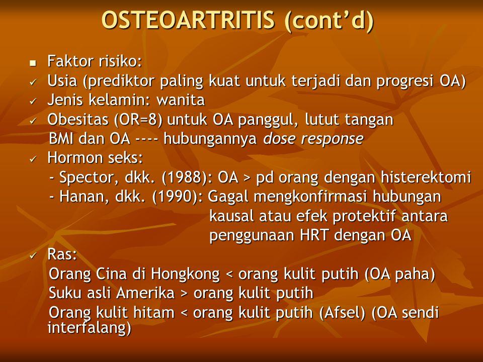 OSTEOARTRITIS (cont'd)