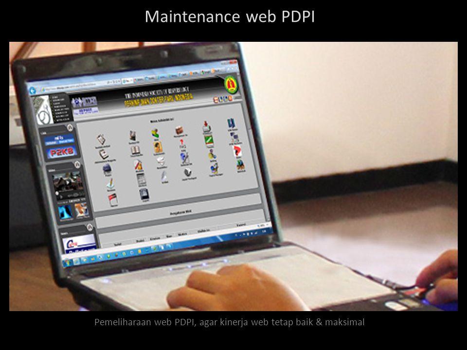 Pemeliharaan web PDPI, agar kinerja web tetap baik & maksimal