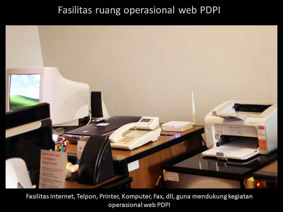 Fasilitas ruang operasional web PDPI