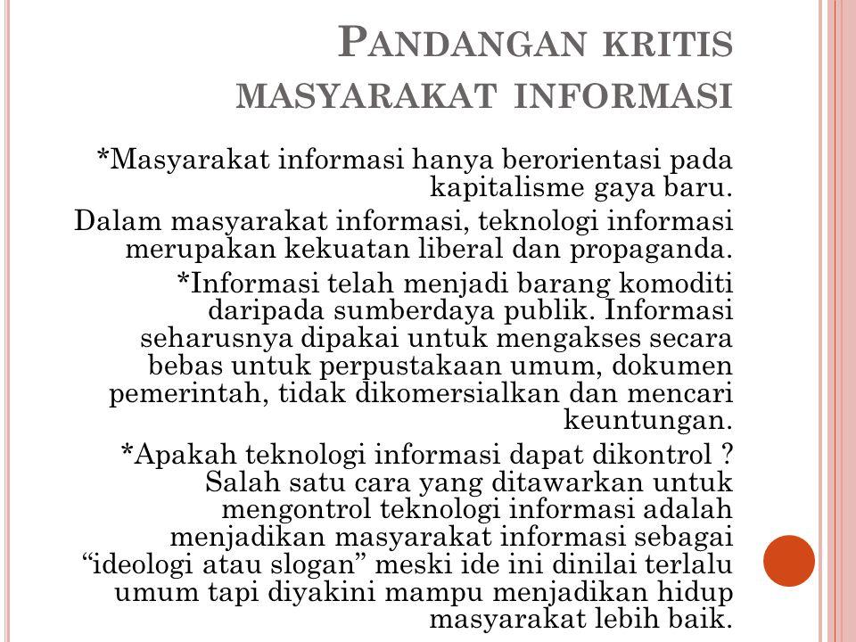 Pandangan kritis masyarakat informasi