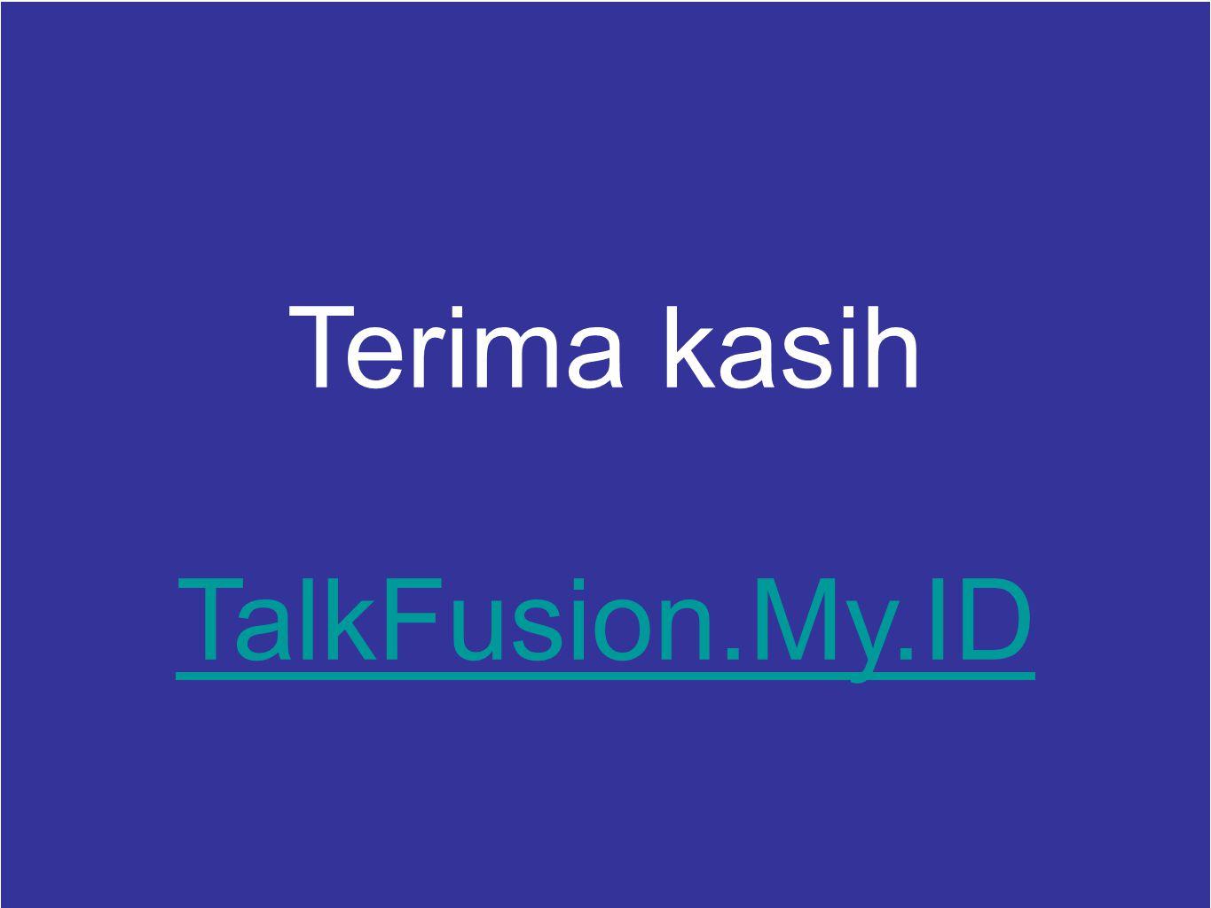 Terima kasih TalkFusion.My.ID
