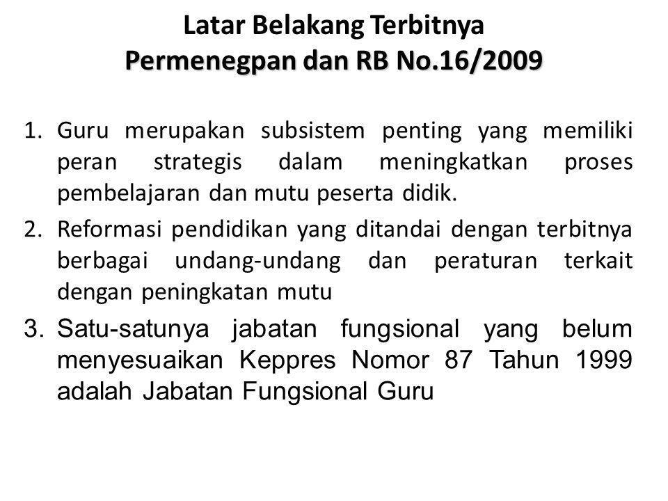 Latar Belakang Terbitnya Permenegpan dan RB No.16/2009