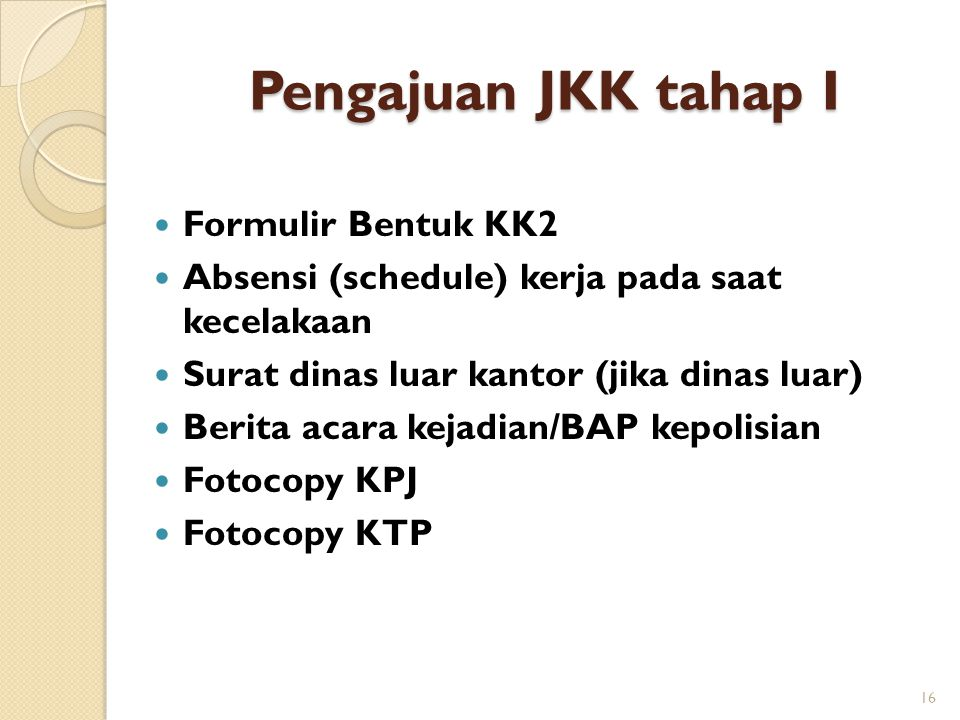 Pengajuan JKK tahap I Formulir Bentuk KK2