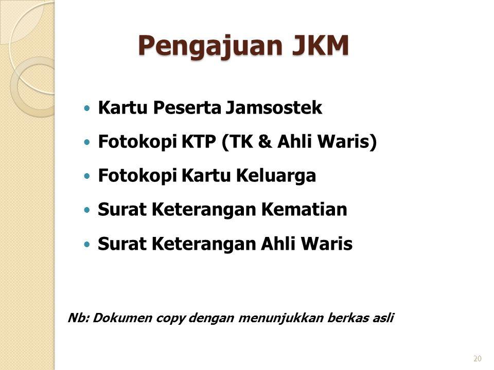 Pengajuan JKM Kartu Peserta Jamsostek Fotokopi KTP (TK & Ahli Waris)