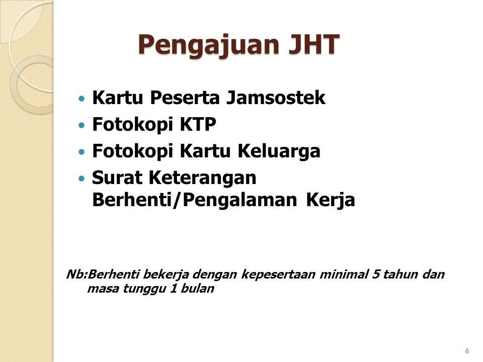 Pengajuan JHT Kartu Peserta Jamsostek Fotokopi KTP