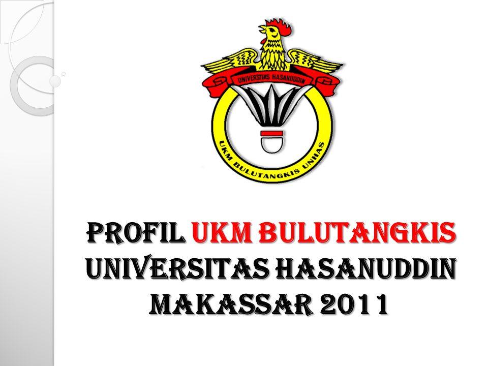 Profil UKM BULUTANGKIS Universitas HASanuddin