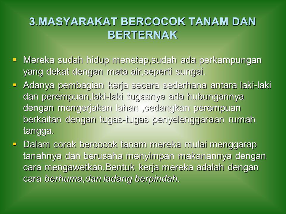 3.MASYARAKAT BERCOCOK TANAM DAN BERTERNAK