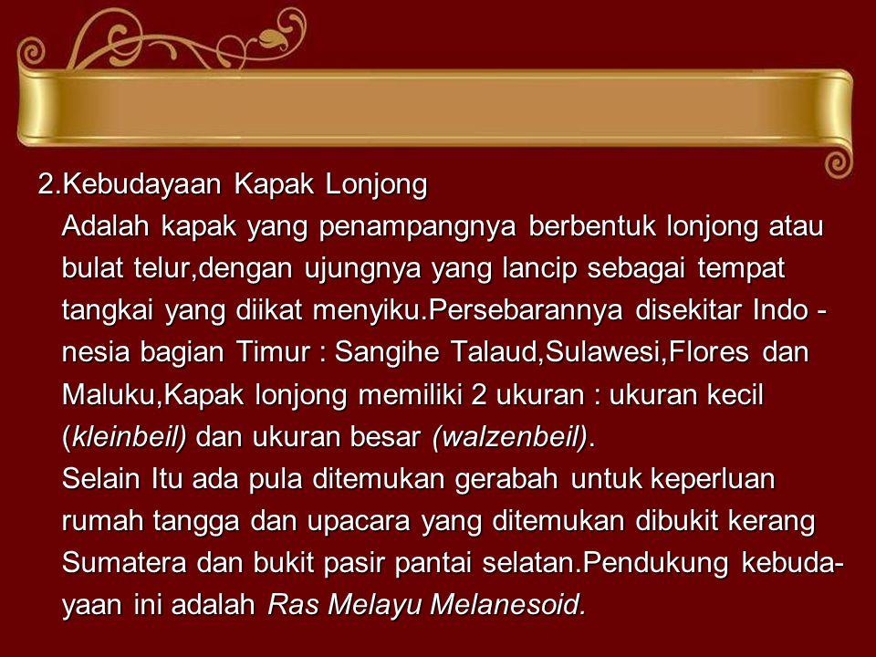 2.Kebudayaan Kapak Lonjong