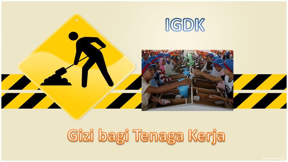 IGDK Gizi bagi Tenaga Kerja