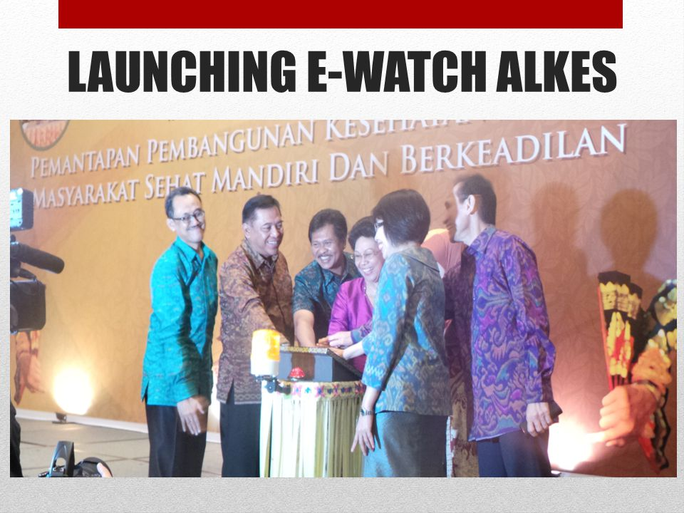 LAUNCHING E-WATCH ALKES