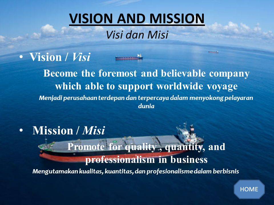 VISION AND MISSION Visi dan Misi