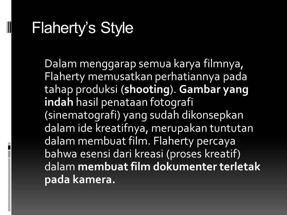 Flaherty's Style