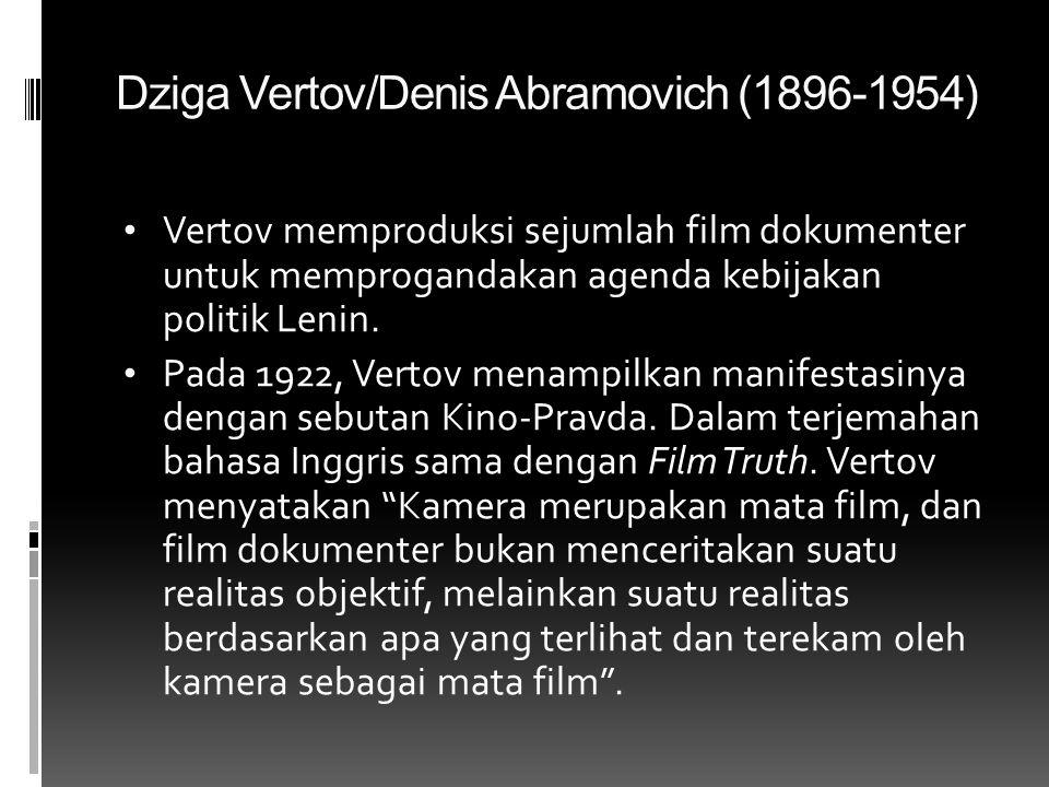 Dziga Vertov/Denis Abramovich (1896-1954)