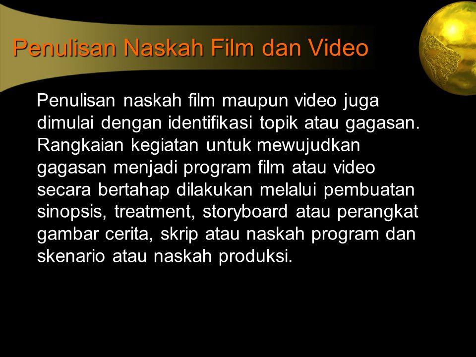 Penulisan Naskah Film dan Video