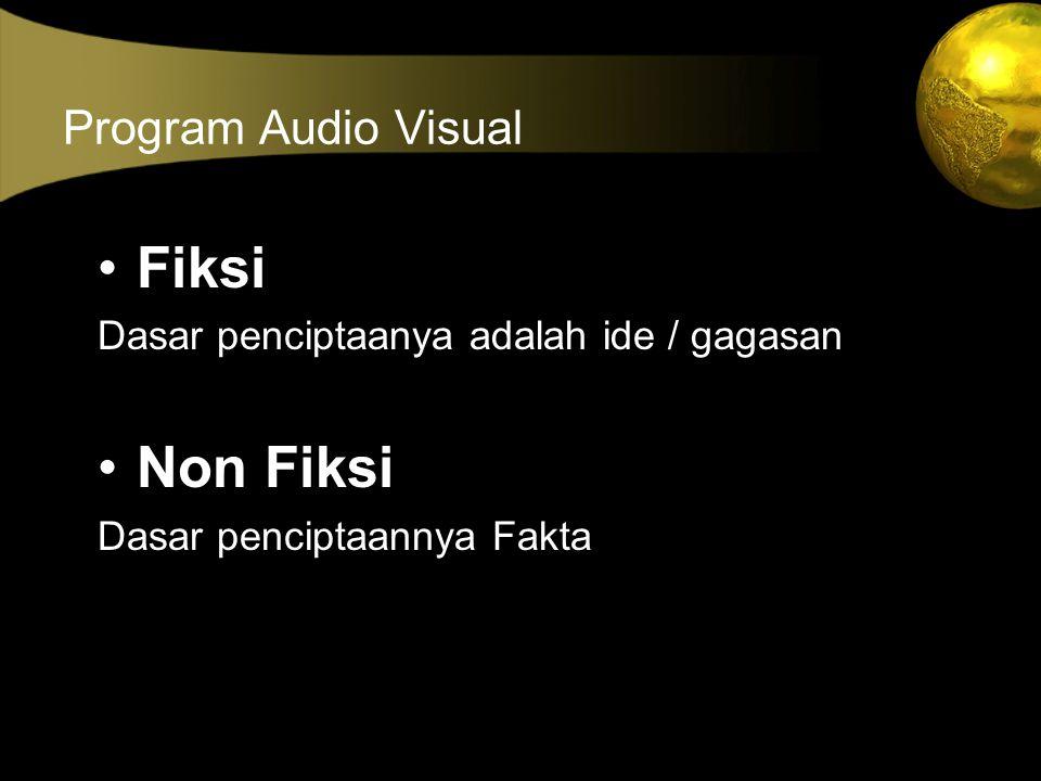 Fiksi Non Fiksi Program Audio Visual