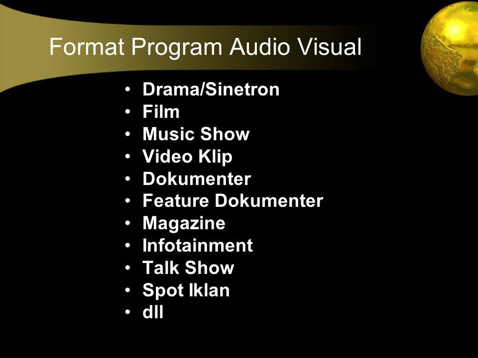 Format Program Audio Visual