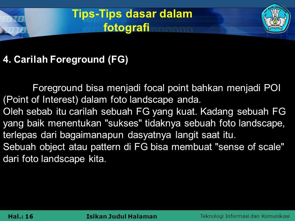 Tips-Tips dasar dalam fotografi