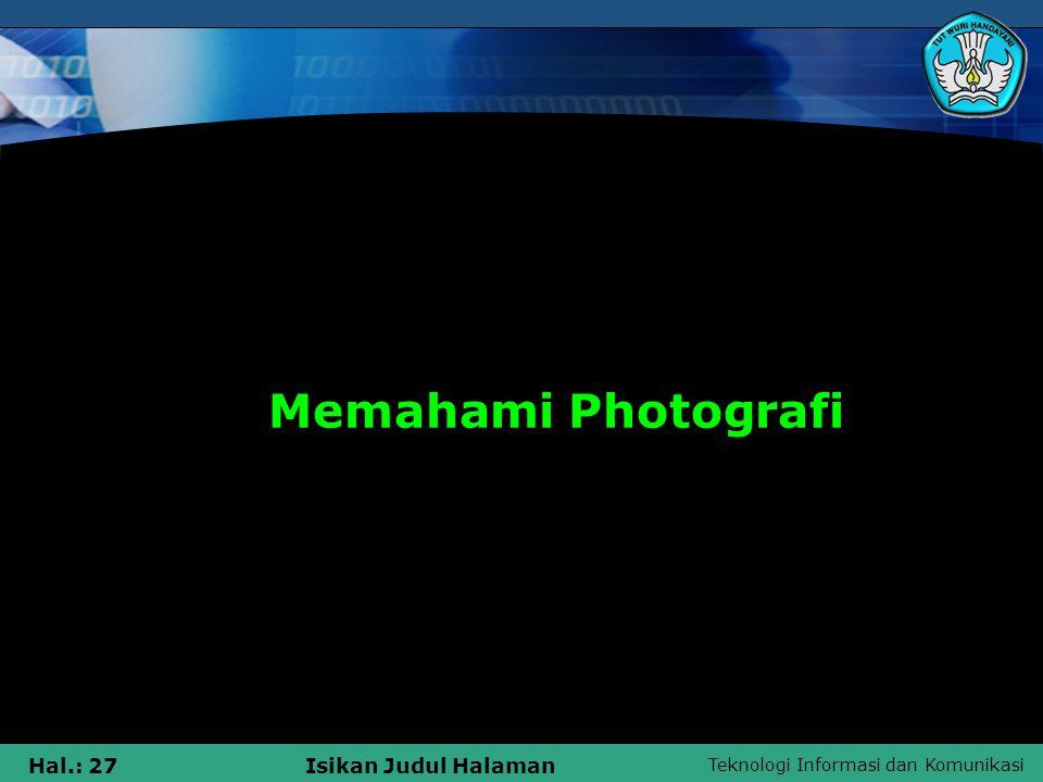 Mendeskripsikan tentang photografi