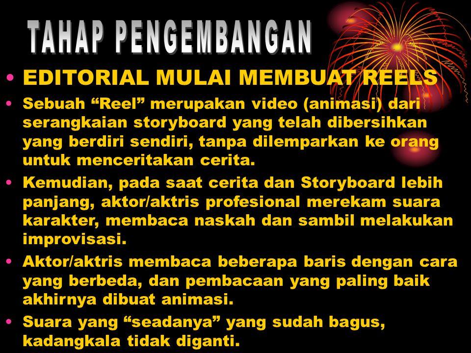 TAHAP PENGEMBANGAN EDITORIAL MULAI MEMBUAT REELS