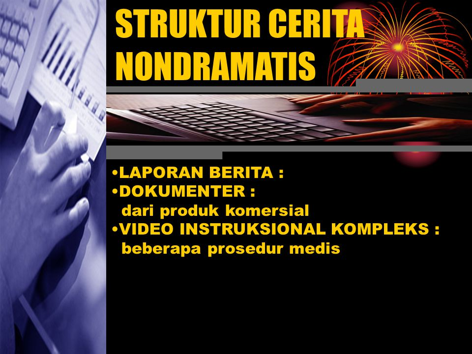 STRUKTUR CERITA NONDRAMATIS