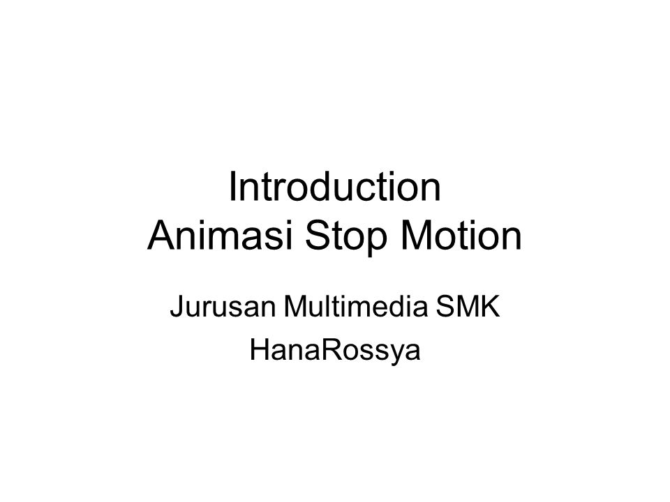 Introduction Animasi Stop Motion