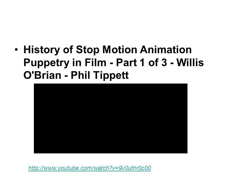 History of Stop Motion Animation Puppetry in Film - Part 1 of 3 - Willis O Brian - Phil Tippett