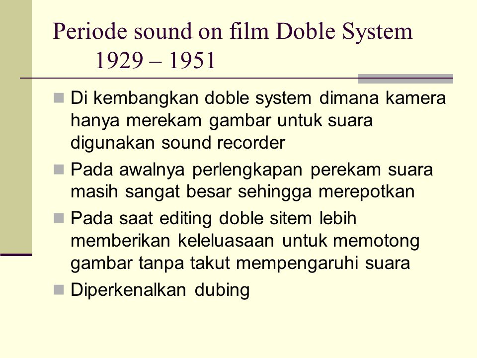Periode sound on film Doble System 1929 – 1951