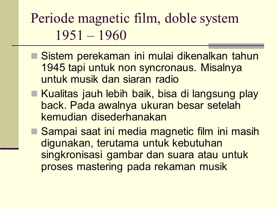 Periode magnetic film, doble system 1951 – 1960