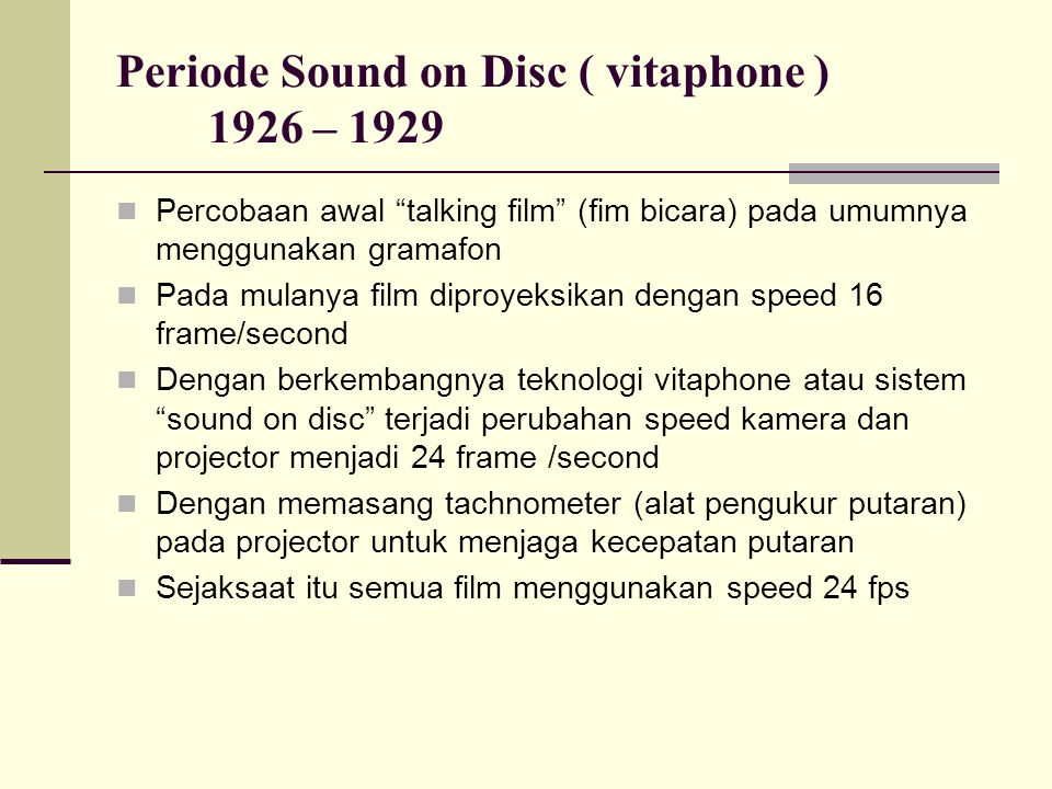 Periode Sound on Disc ( vitaphone ) 1926 – 1929