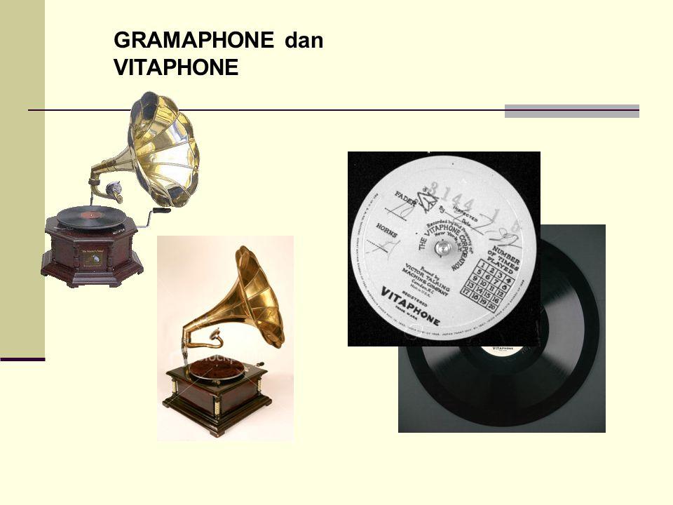 GRAMAPHONE dan VITAPHONE