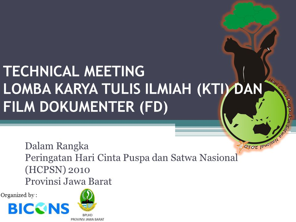 TECHNICAL MEETING LOMBA KARYA TULIS ILMIAH (KTI) DAN FILM DOKUMENTER (FD)