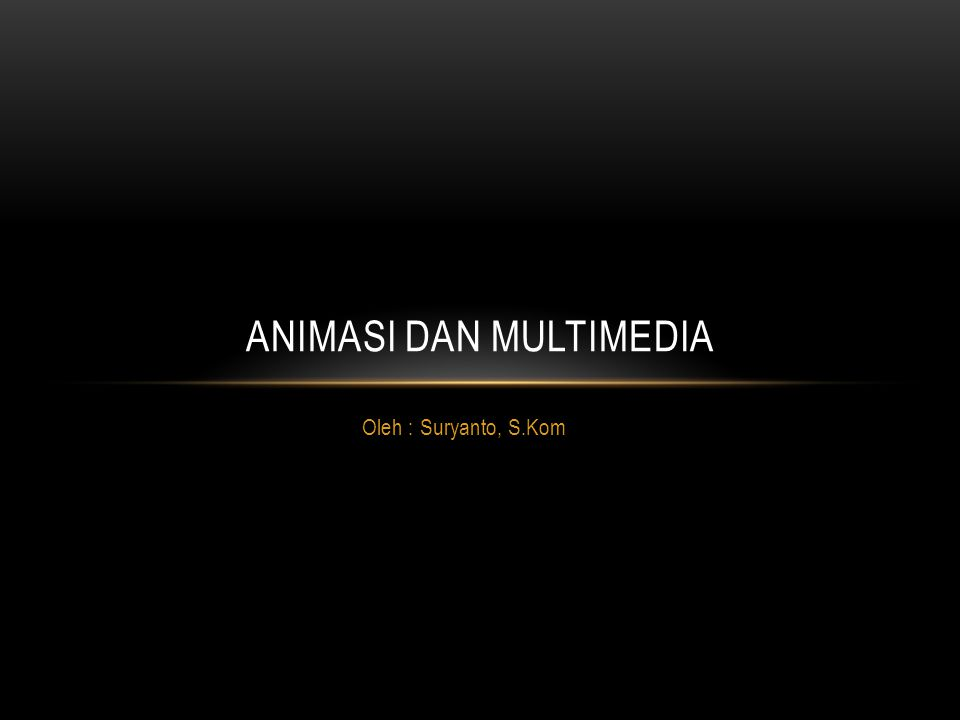 animasi dan multimedia