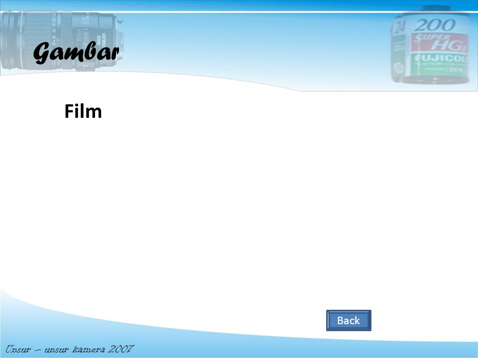 Gambar Film Back Unsur – unsur kamera 2007