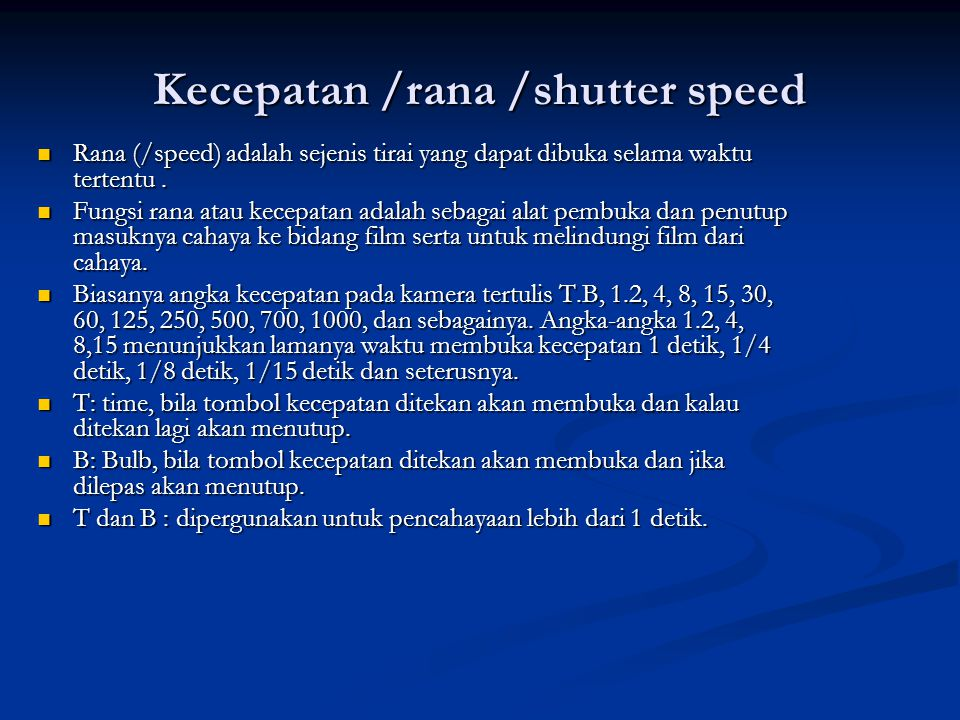 Kecepatan /rana /shutter speed