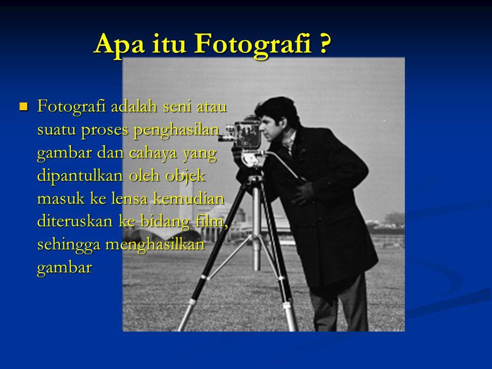 Apa itu Fotografi