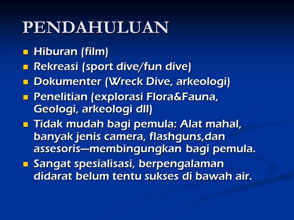 PENDAHULUAN Hiburan (film) Rekreasi (sport dive/fun dive)