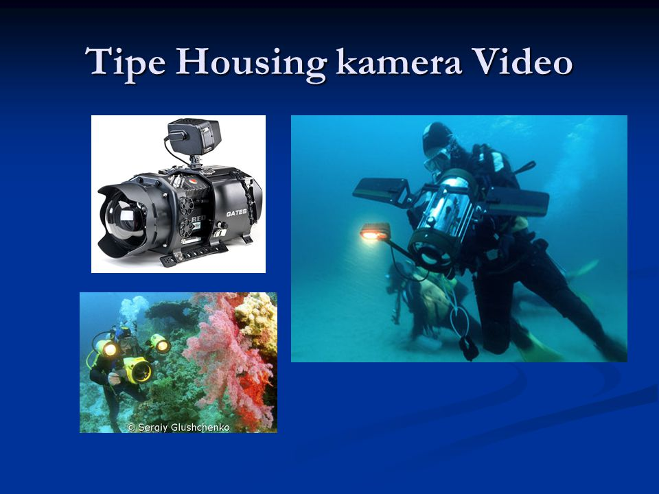 Tipe Housing kamera Video