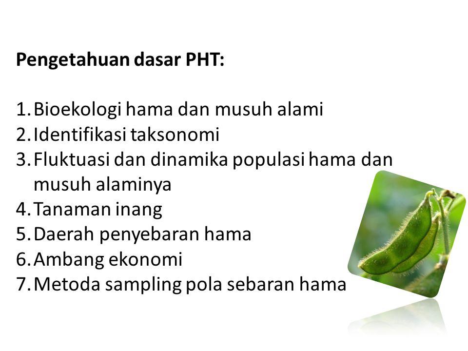 Pengetahuan dasar PHT: