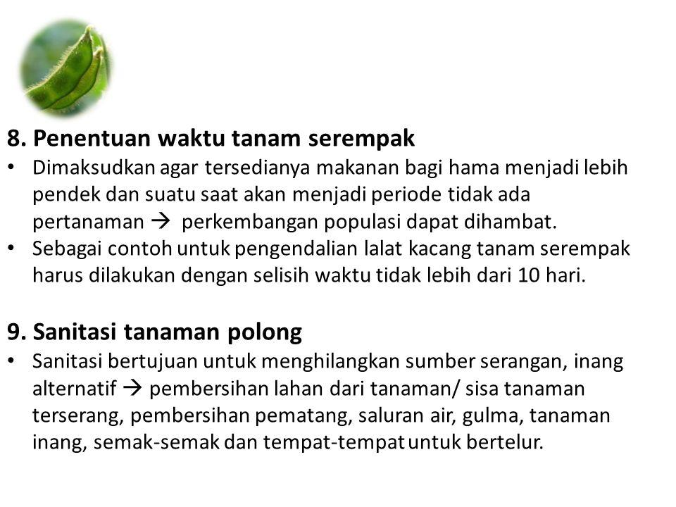 8. Penentuan waktu tanam serempak