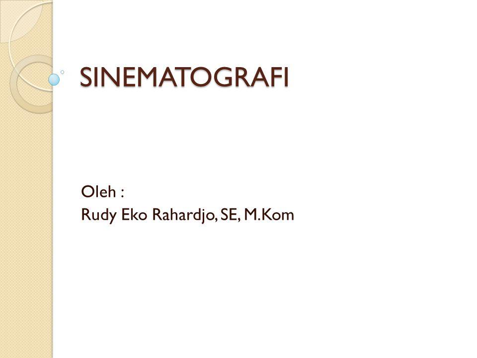 Oleh : Rudy Eko Rahardjo, SE, M.Kom